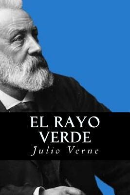 El Rayo Verde/ The Green Ray