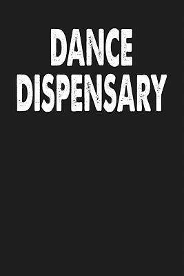 Dance Dispensary
