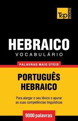 Vocabulário Português-Hebraico - 9000 palavras mais úteis