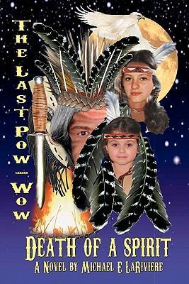 The Last Pow-Wow / Death of a Spirit
