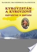 Kyrgyzstán a Kyrgyzové. Кыргызстан и Кыргызы.