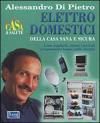 Elettrodomestici della casa sana e sicura