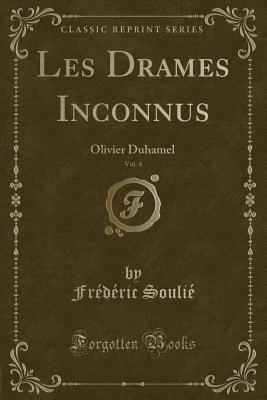 Les Drames Inconnus, Vol. 4