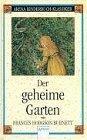 Der geheime Garten.