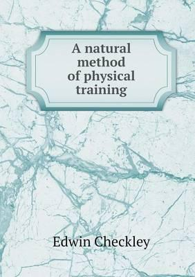 A Natural Method of Physical Training