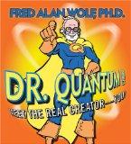 Dr. Quantum Presents