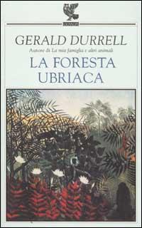 La foresta ubriaca