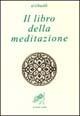 Il libro della meditazione (Kitab al tafakkur)