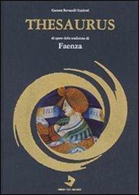 Thesaurus di opere della tradizione di Faenza