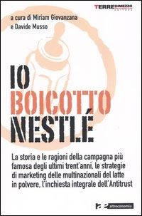 Io boicotto Nestlé