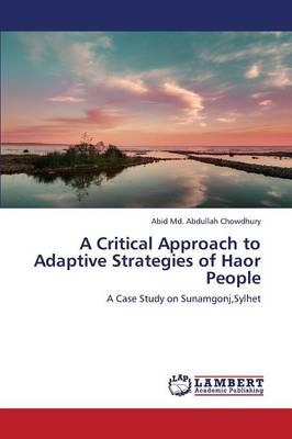 A Critical Approach to Adaptive Strategies of Haor People