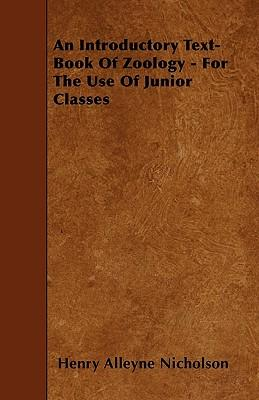 An Introductory Text-Book Of Zoology - For The Use Of Junior Classes
