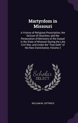 Martyrdom in Missouri