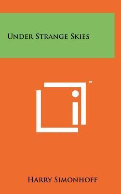 Under Strange Skies