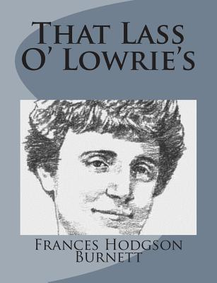 That Lass O' Lowrie's
