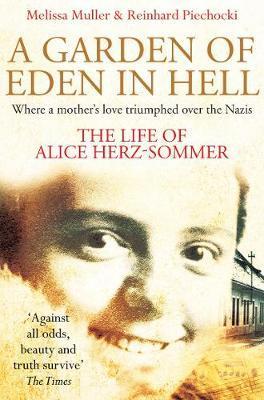 A Garden of Eden in Hell