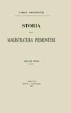 Storia della magistratura piemontese - Vol. I