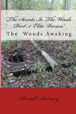 The Secerts in the Woods