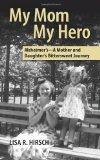 My Mom My Hero