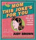 Mom - This Joke's for You