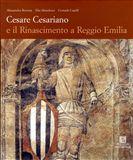 Cesare Cesariano e il Rinascimento a Reggio Emilia