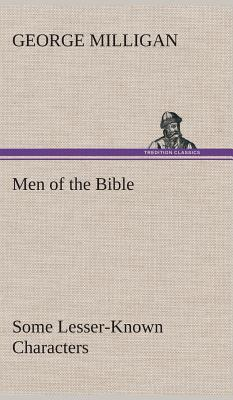 Men of the Bible Some Lesser-Known Characters