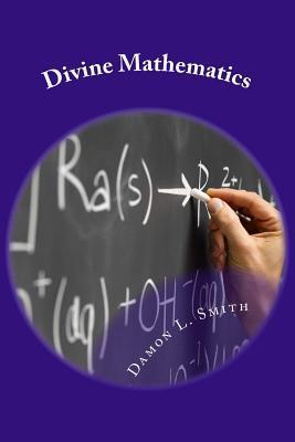 Divine Mathematics