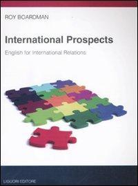 International prospects. English for international relations