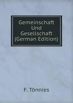 Gemeinschaft Und Gesellschaft (German Edition)