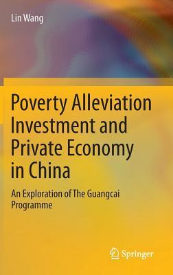 Poverty Alleviation Investment and Private Economy in China