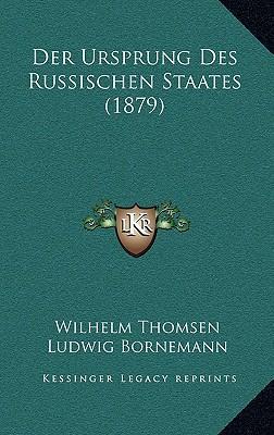 Der Ursprung Des Russischen Staates (1879)