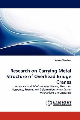 Research on Carrying Metal Structure of Overhead Bridge Cranes