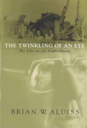 The twinkling of an eye, or, My life as an Englishman