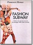 Fashion subway
