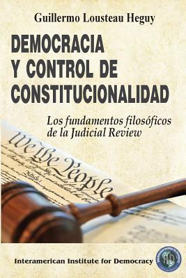 Democracia y control de constitucionalidad / Democracy and judicial review