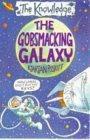 The Gobsmacking Galaxy