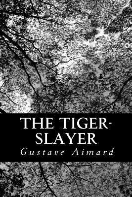The Tiger-Slayer