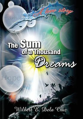 The Sum of a Thousand Dreams