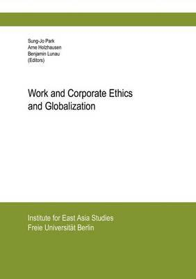 Work and Corporate Ethics and Globalization