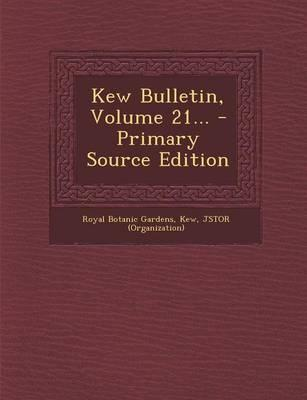 Kew Bulletin, Volume 21... - Primary Source Edition