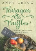 Tarragon and Truffles