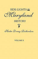 Side-Lights on Maryland History, with Sketches of Early Maryland Families In