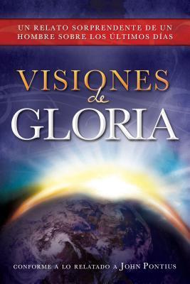 Visiones of gloria