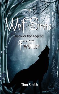 Wolf Sirens Forbidden