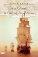 John Quentin I.Auftrag d.Admirals