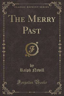 The Merry Past (Classic Reprint)