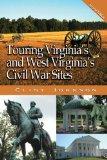 Touring Virginia's and West Virginia's Civil War Sites