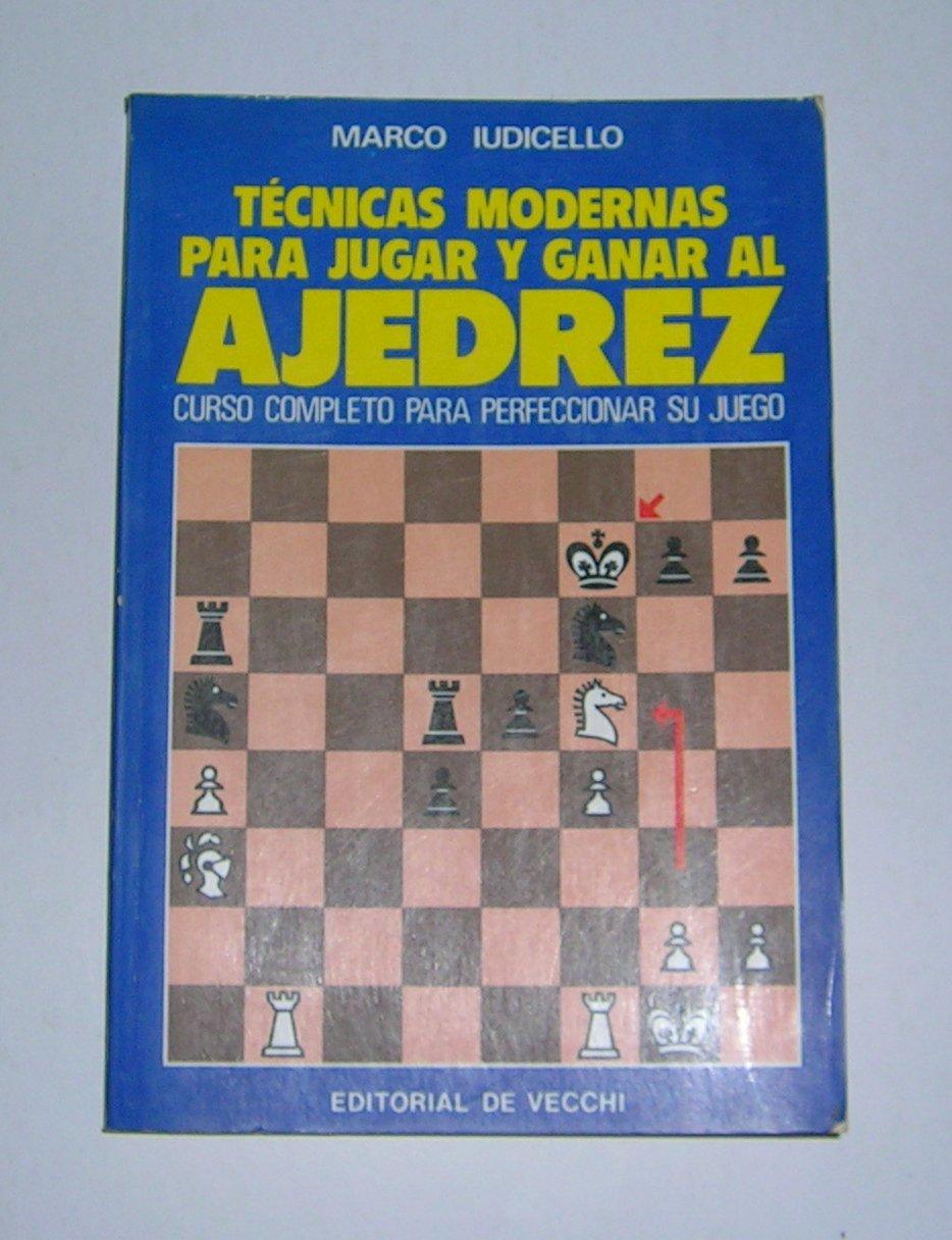 Técnicas modernas para jugar y ganar al ajedrez