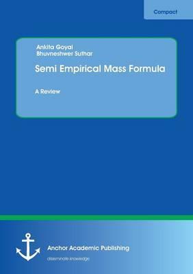 Semi Empirical Mass Formula. A Review