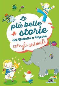 Le più belle storie del Battello a Vapore con gli animali